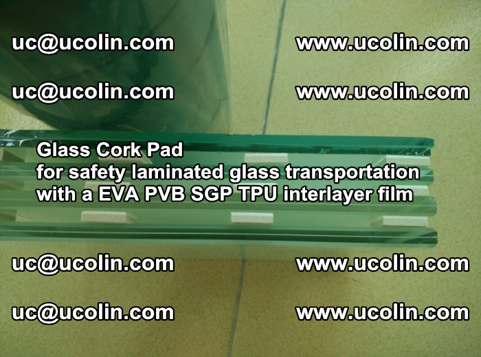 EVA Glass Cork Pad for safety laminated glass transportation with a EVA PVB SGP TPU interlayer film (13)