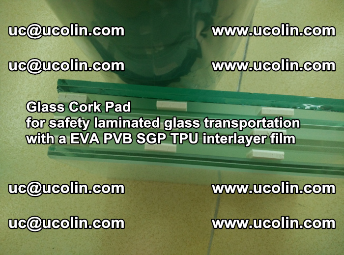 EVA Glass Cork Pad for safety laminated glass transportation with a EVA PVB SGP TPU interlayer film (14)