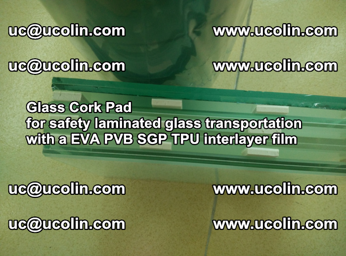 EVA Glass Cork Pad for safety laminated glass transportation with a EVA PVB SGP TPU interlayer film (16)
