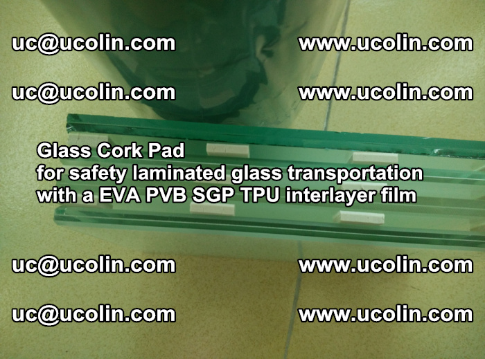 EVA Glass Cork Pad for safety laminated glass transportation with a EVA PVB SGP TPU interlayer film (20)
