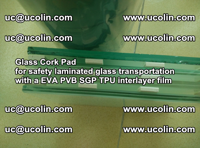 EVA Glass Cork Pad for safety laminated glass transportation with a EVA PVB SGP TPU interlayer film (21)