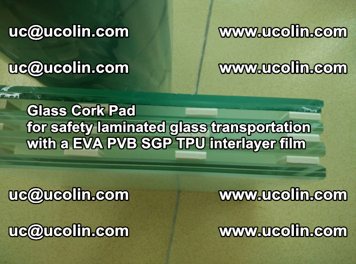 EVA Glass Cork Pad for safety laminated glass transportation with a EVA PVB SGP TPU interlayer film (26)