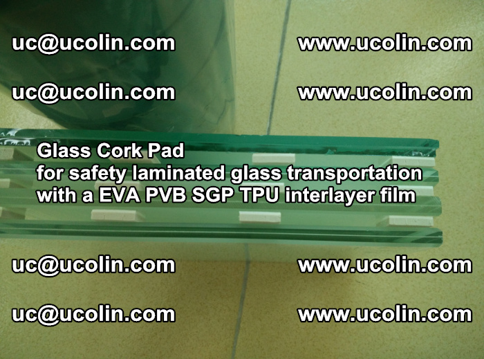 EVA Glass Cork Pad for safety laminated glass transportation with a EVA PVB SGP TPU interlayer film (3)