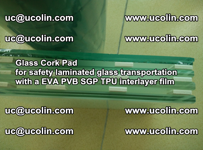 EVA Glass Cork Pad for safety laminated glass transportation with a EVA PVB SGP TPU interlayer film (30)