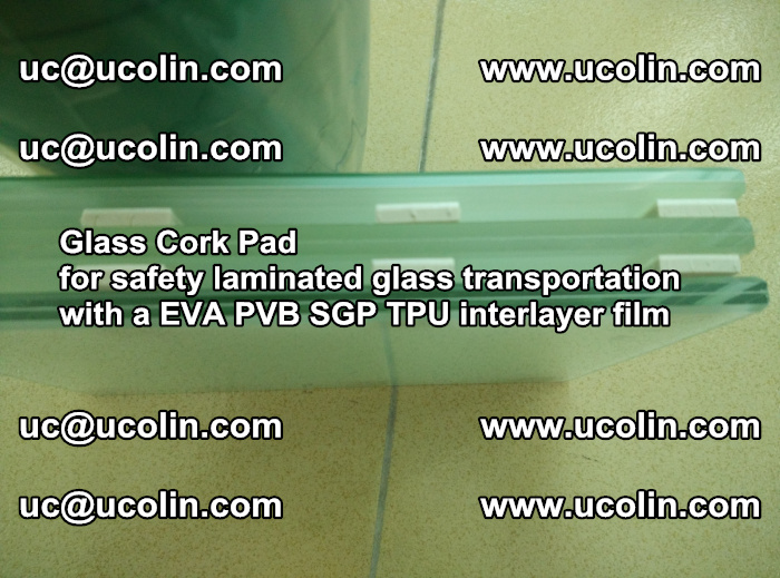 EVA Glass Cork Pad for safety laminated glass transportation with a EVA PVB SGP TPU interlayer film (32)
