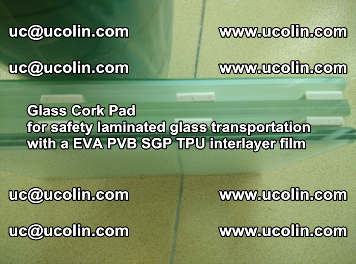 EVA Glass Cork Pad for safety laminated glass transportation with a EVA PVB SGP TPU interlayer film (34)
