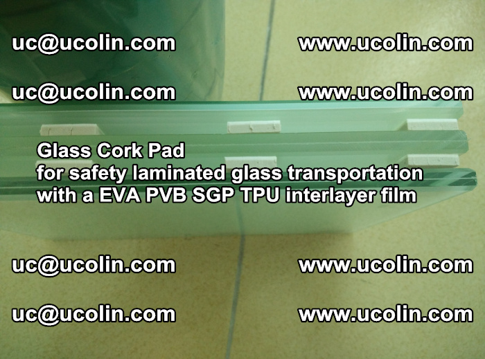 EVA Glass Cork Pad for safety laminated glass transportation with a EVA PVB SGP TPU interlayer film (35)