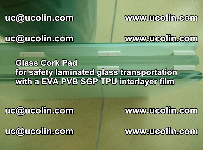 EVA Glass Cork Pad for safety laminated glass transportation with a EVA PVB SGP TPU interlayer film (36)