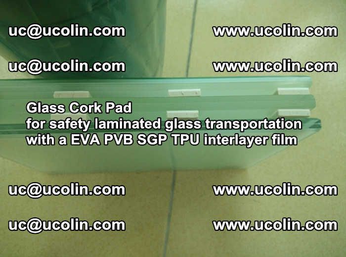 EVA Glass Cork Pad for safety laminated glass transportation with a EVA PVB SGP TPU interlayer film (40)