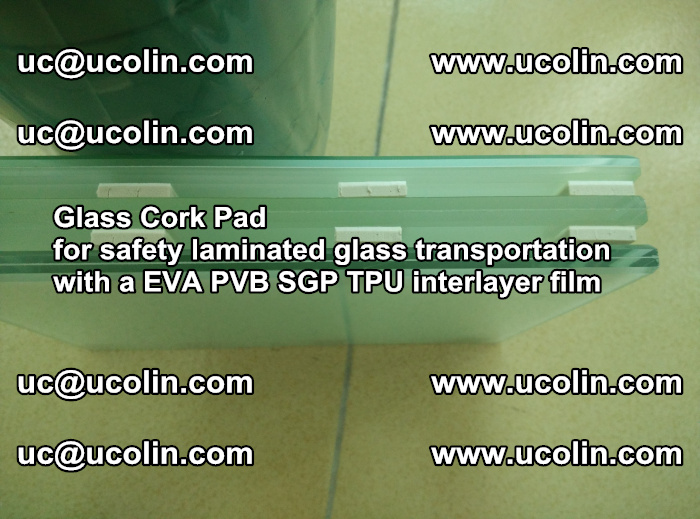 EVA Glass Cork Pad for safety laminated glass transportation with a EVA PVB SGP TPU interlayer film (44)