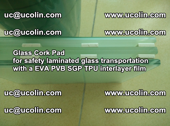 EVA Glass Cork Pad for safety laminated glass transportation with a EVA PVB SGP TPU interlayer film (46)