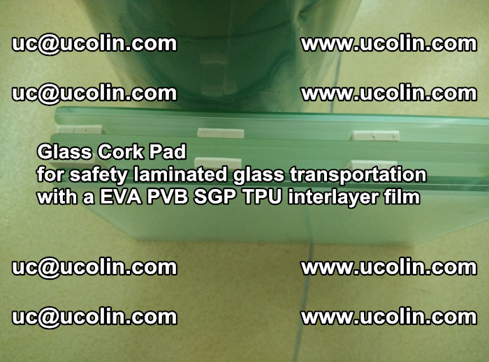 EVA Glass Cork Pad for safety laminated glass transportation with a EVA PVB SGP TPU interlayer film (49)