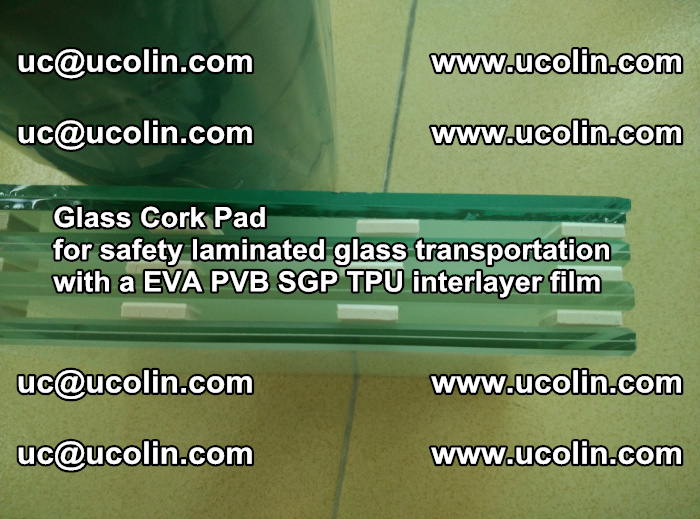 EVA Glass Cork Pad for safety laminated glass transportation with a EVA PVB SGP TPU interlayer film (5)