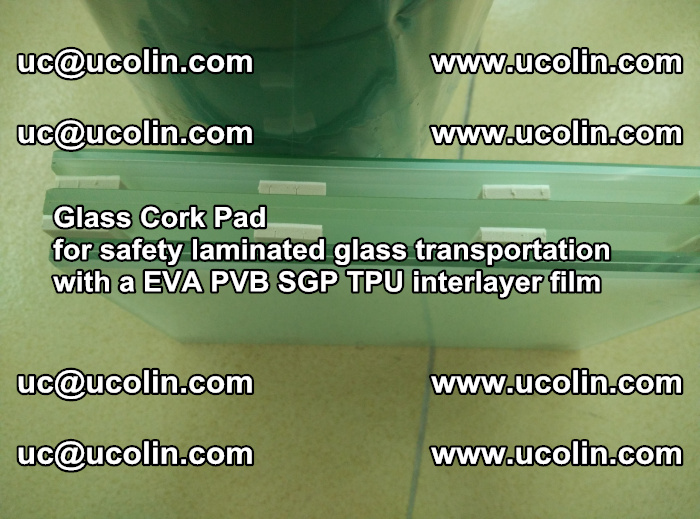EVA Glass Cork Pad for safety laminated glass transportation with a EVA PVB SGP TPU interlayer film (52)
