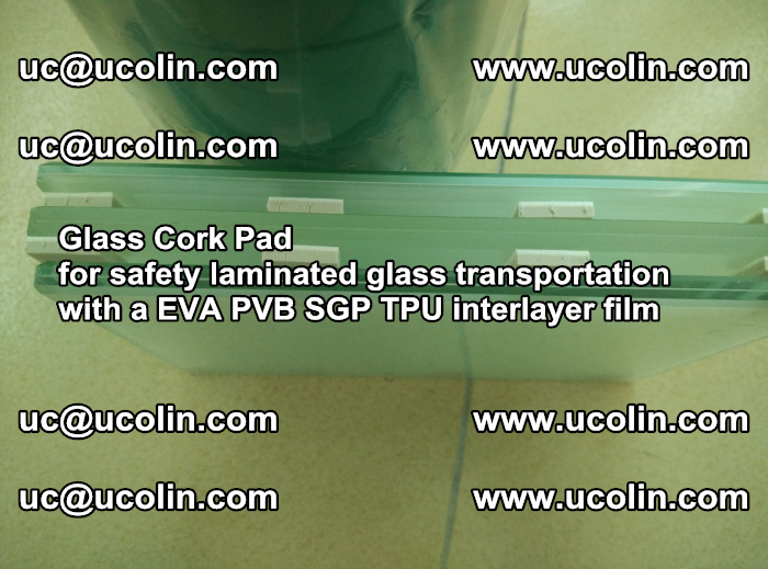 EVA Glass Cork Pad for safety laminated glass transportation with a EVA PVB SGP TPU interlayer film (57)