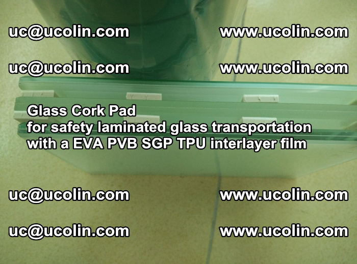 EVA Glass Cork Pad for safety laminated glass transportation with a EVA PVB SGP TPU interlayer film (58)