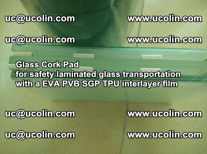 EVA Glass Cork Pad for safety laminated glass transportation with a EVA PVB SGP TPU interlayer film (59)