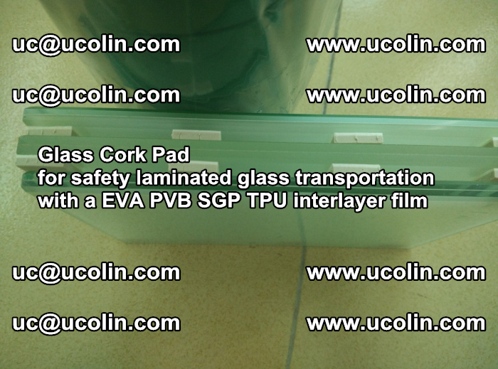 EVA Glass Cork Pad for safety laminated glass transportation with a EVA PVB SGP TPU interlayer film (61)