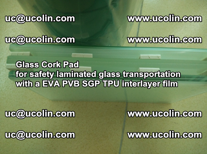 EVA Glass Cork Pad for safety laminated glass transportation with a EVA PVB SGP TPU interlayer film (64)