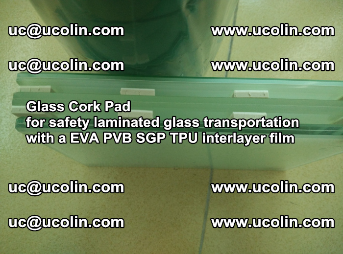EVA Glass Cork Pad for safety laminated glass transportation with a EVA PVB SGP TPU interlayer film (66)