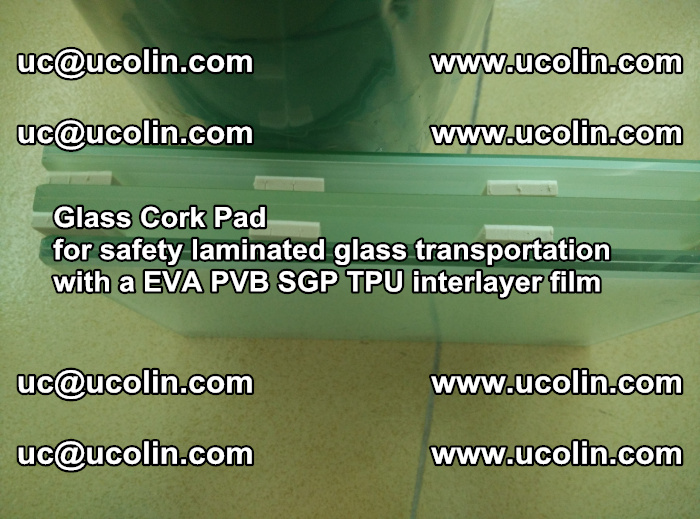 EVA Glass Cork Pad for safety laminated glass transportation with a EVA PVB SGP TPU interlayer film (67)
