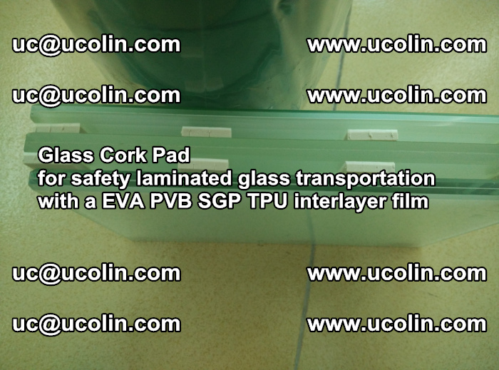 EVA Glass Cork Pad for safety laminated glass transportation with a EVA PVB SGP TPU interlayer film (68)