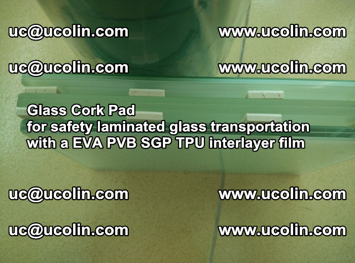 EVA Glass Cork Pad for safety laminated glass transportation with a EVA PVB SGP TPU interlayer film (69)