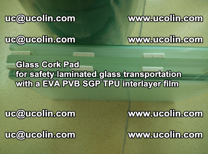 EVA Glass Cork Pad for safety laminated glass transportation with a EVA PVB SGP TPU interlayer film (70)