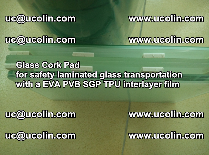EVA Glass Cork Pad for safety laminated glass transportation with a EVA PVB SGP TPU interlayer film (71)