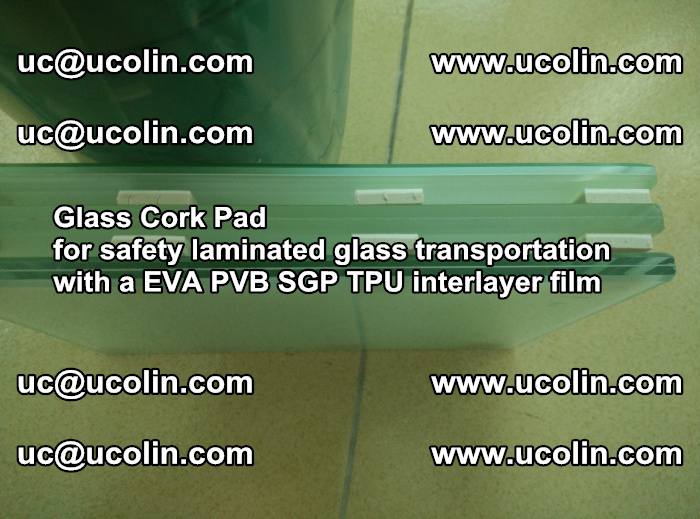 EVA Glass Cork Pad for safety laminated glass transportation with a EVA PVB SGP TPU interlayer film (75)
