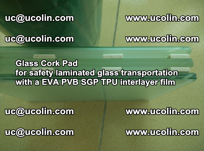 EVA Glass Cork Pad for safety laminated glass transportation with a EVA PVB SGP TPU interlayer film (76)
