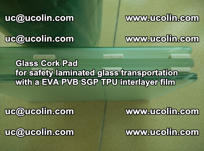 EVA Glass Cork Pad for safety laminated glass transportation with a EVA PVB SGP TPU interlayer film (78)