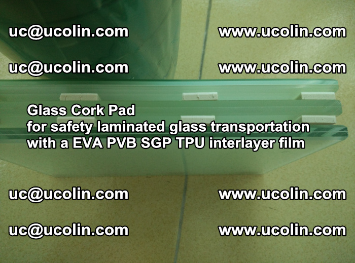 EVA Glass Cork Pad for safety laminated glass transportation with a EVA PVB SGP TPU interlayer film (79)